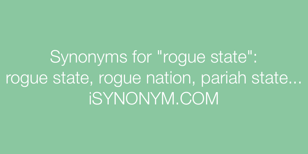 Synonyms rogue state