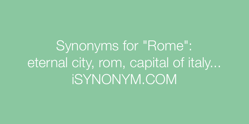Synonyms Rome