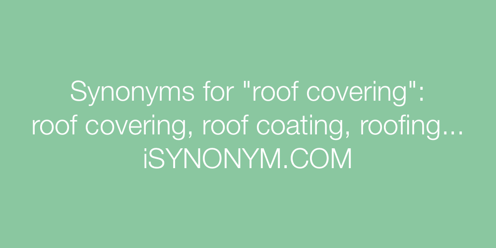 Synonyms roof covering