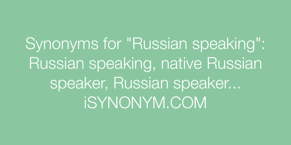 Synonyms Russian speaking