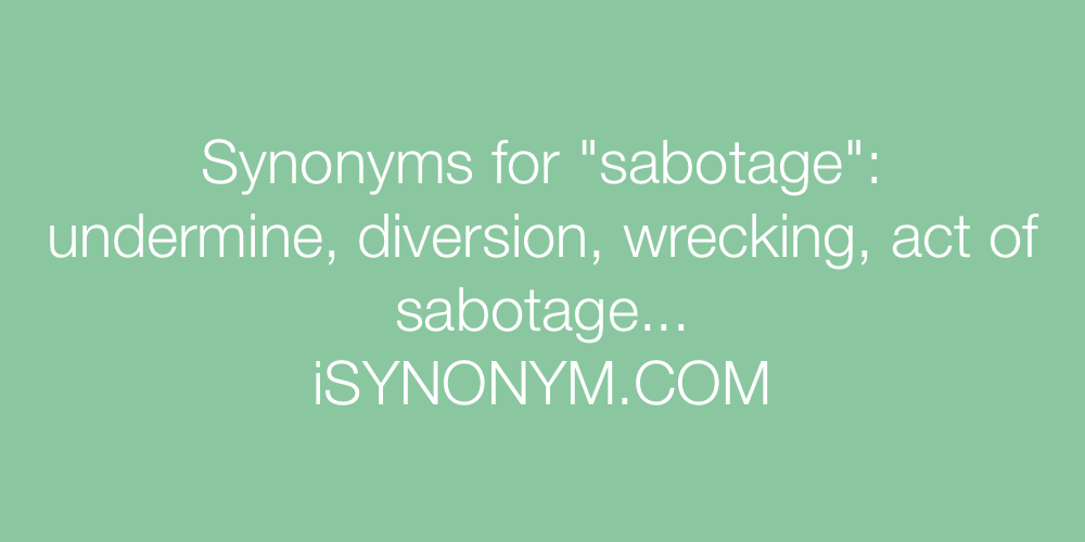 Synonyms sabotage