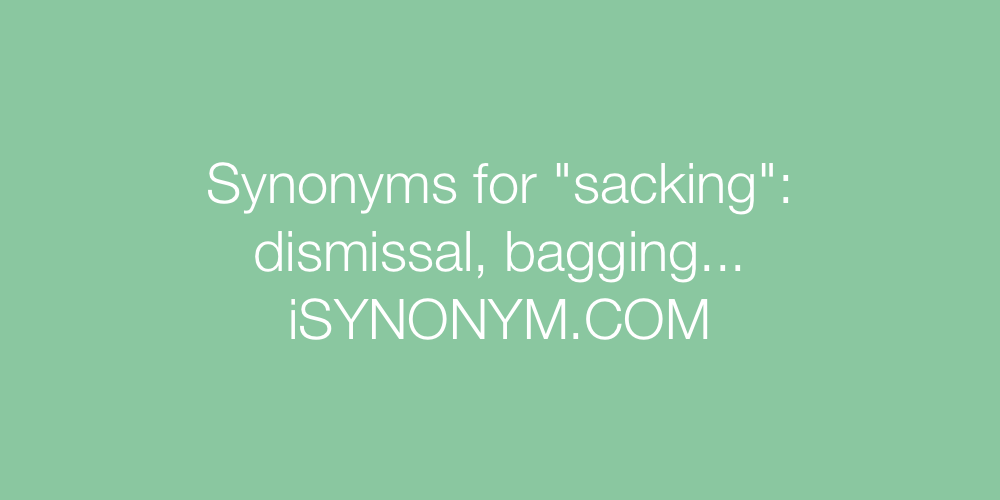 Synonyms sacking