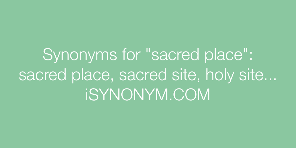 Synonyms sacred place