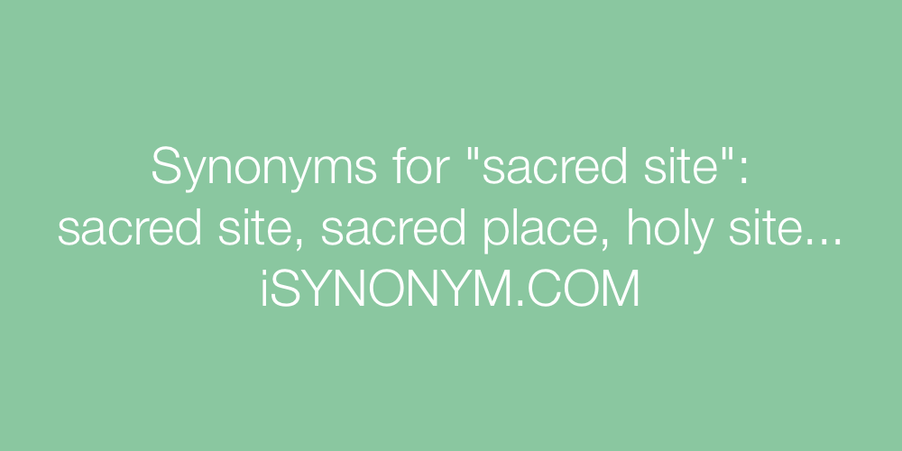 Synonyms sacred site