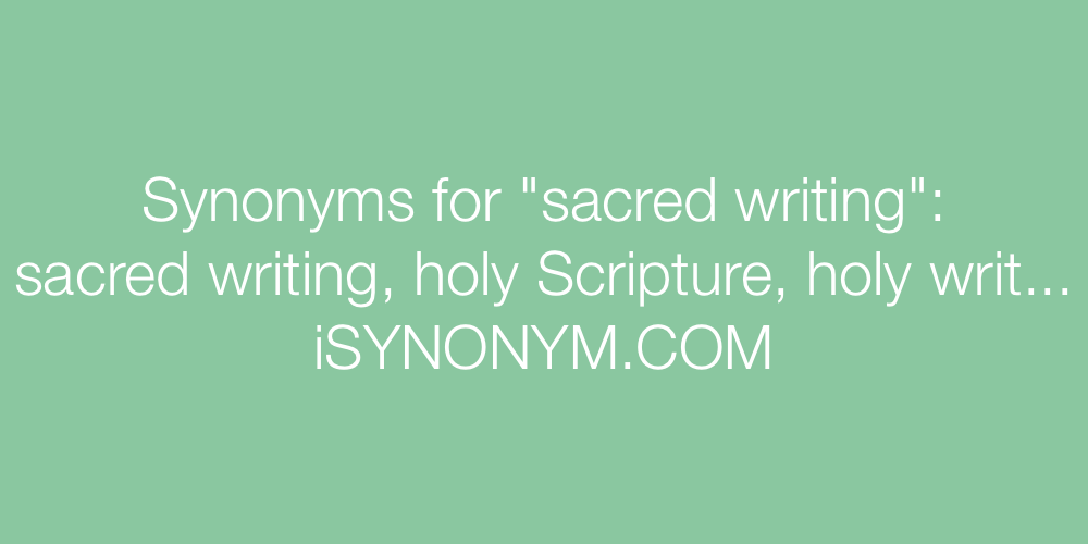 Synonyms sacred writing