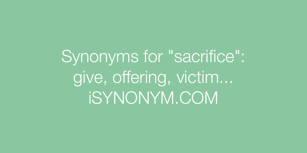 Synonyms sacrifice