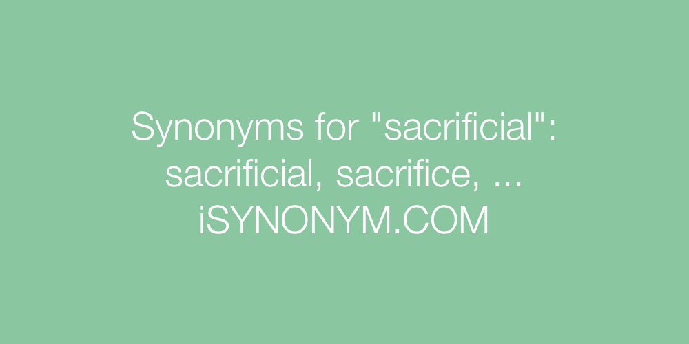 Synonyms sacrificial