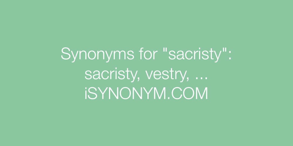 Synonyms sacristy