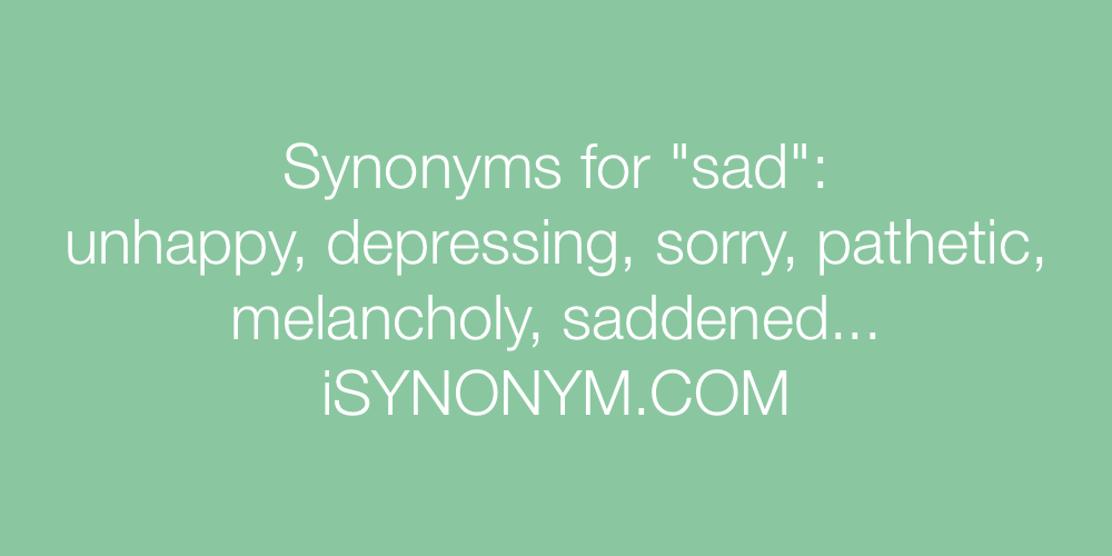 Synonyms sad