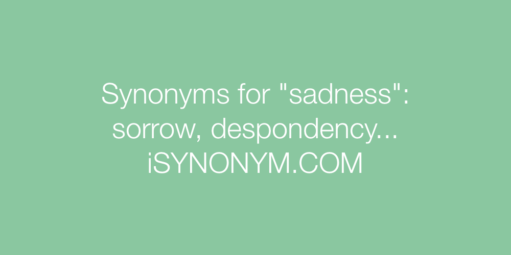 Synonyms sadness