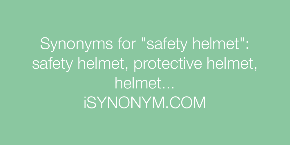 Synonyms safety helmet