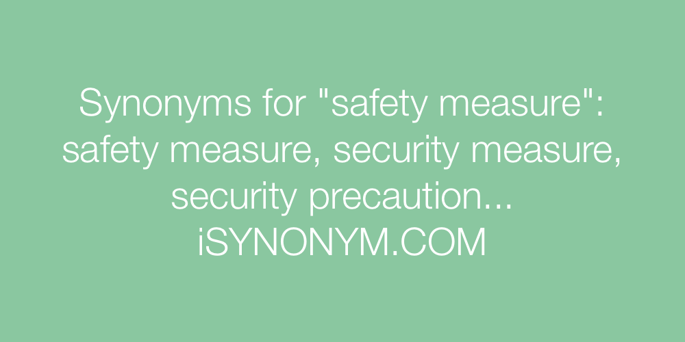 Synonyms safety measure