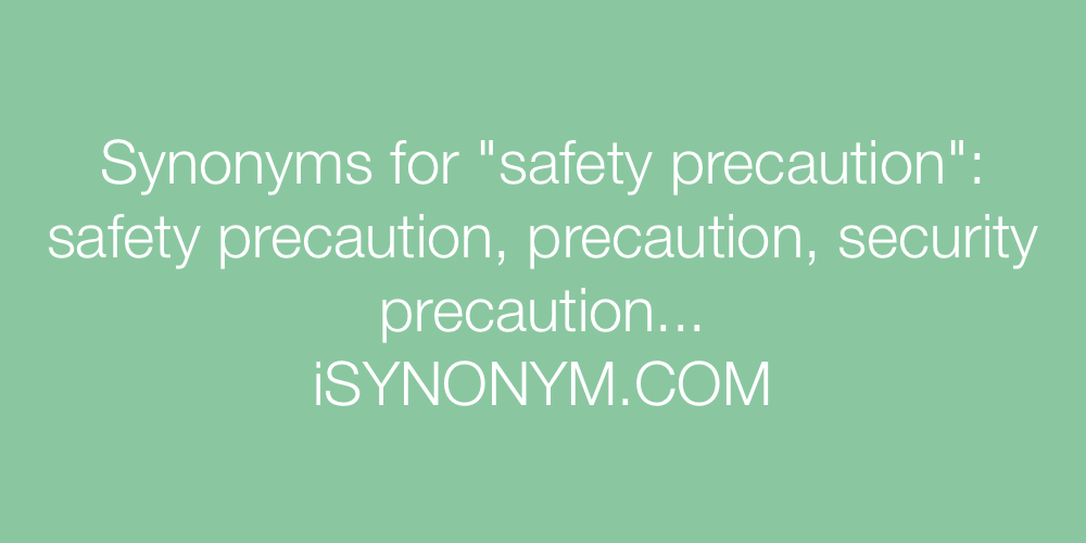 Synonyms safety precaution
