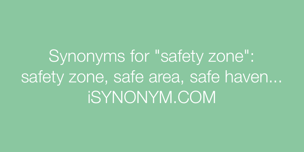 Synonyms safety zone