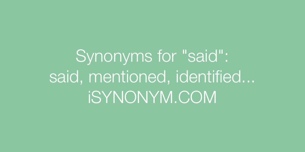 Synonyms said