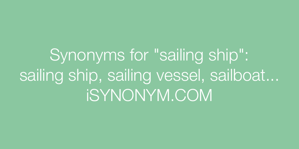 Synonyms sailing ship