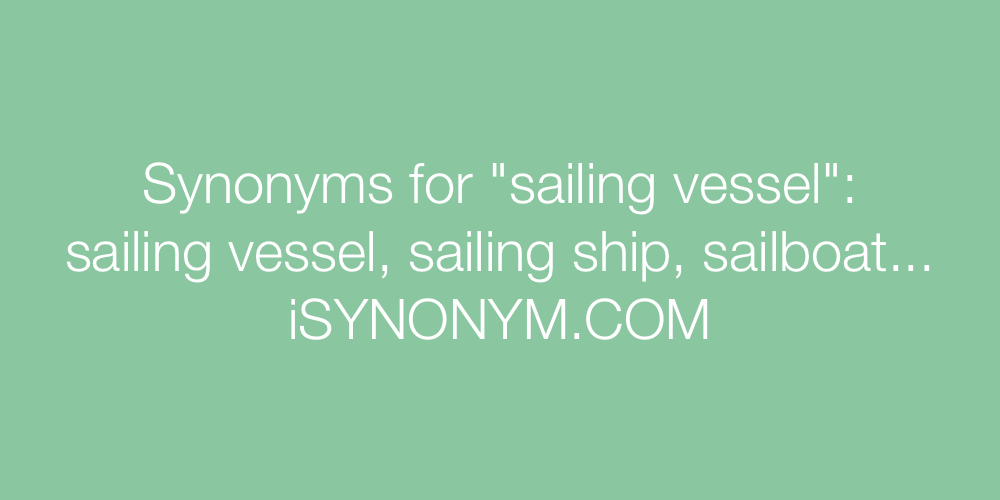 Synonyms sailing vessel