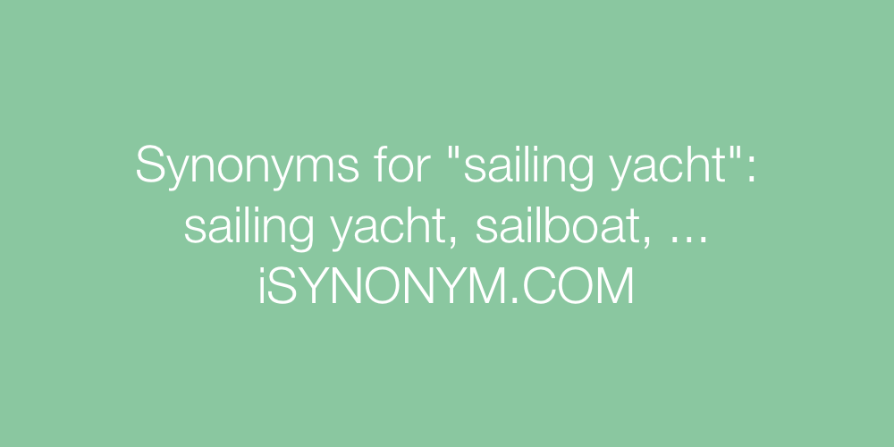 Synonyms sailing yacht