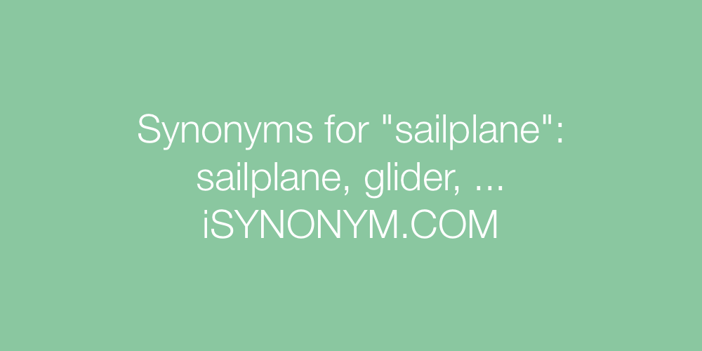 Synonyms sailplane