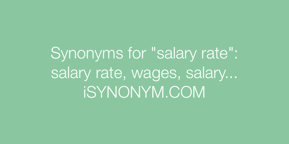 Synonyms salary rate