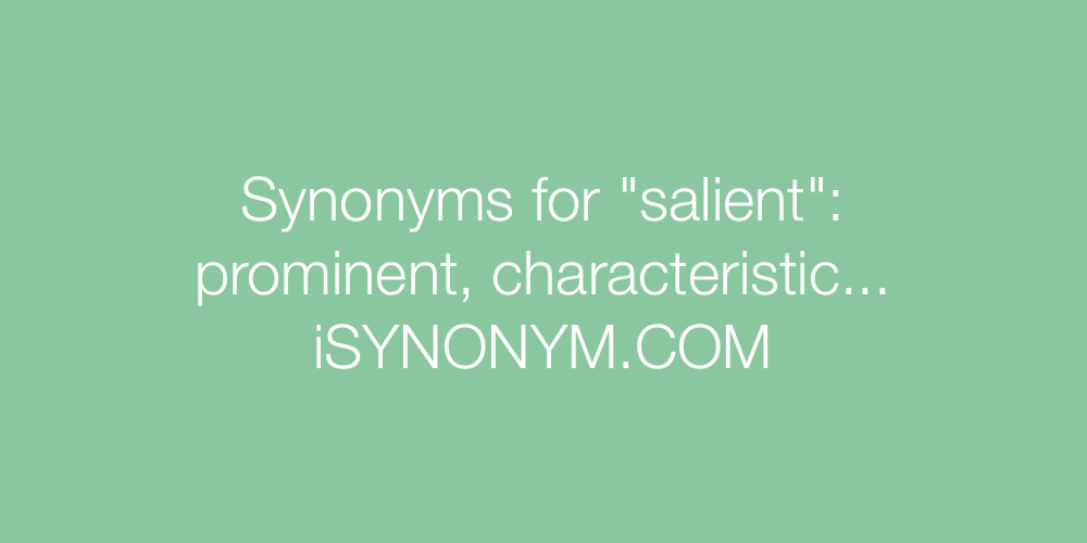 Synonyms salient