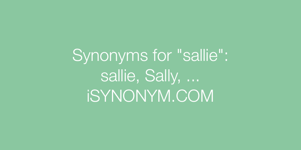 Synonyms sallie