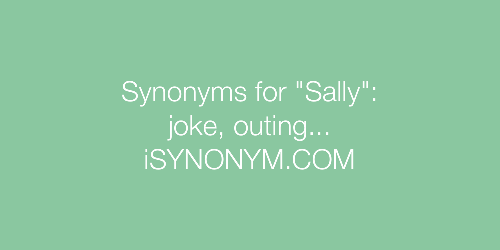 Synonyms Sally