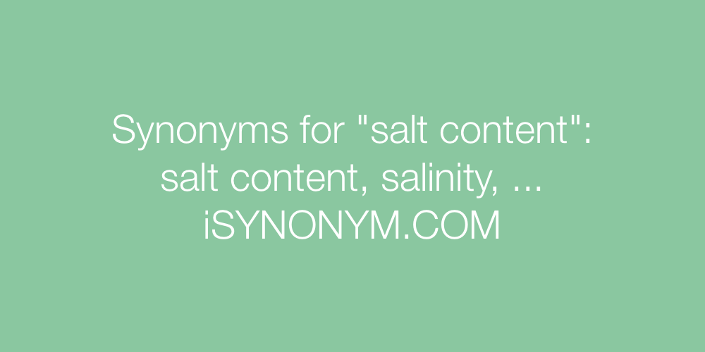 Synonyms salt content