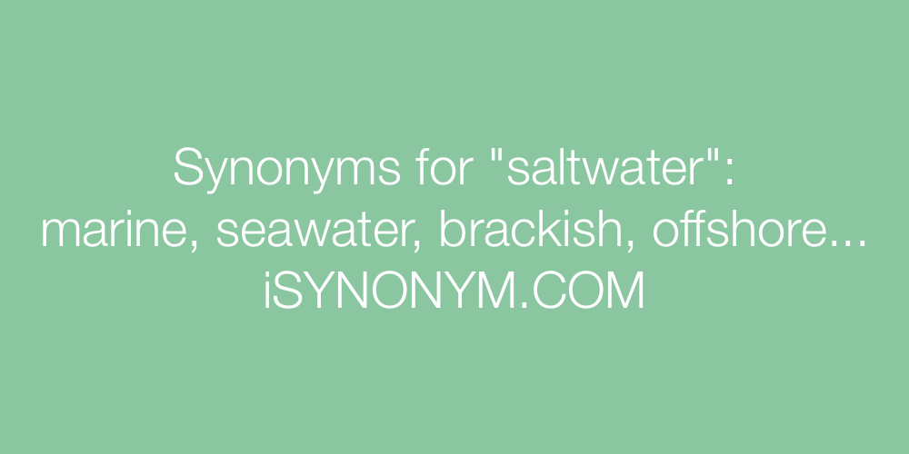 Synonyms saltwater