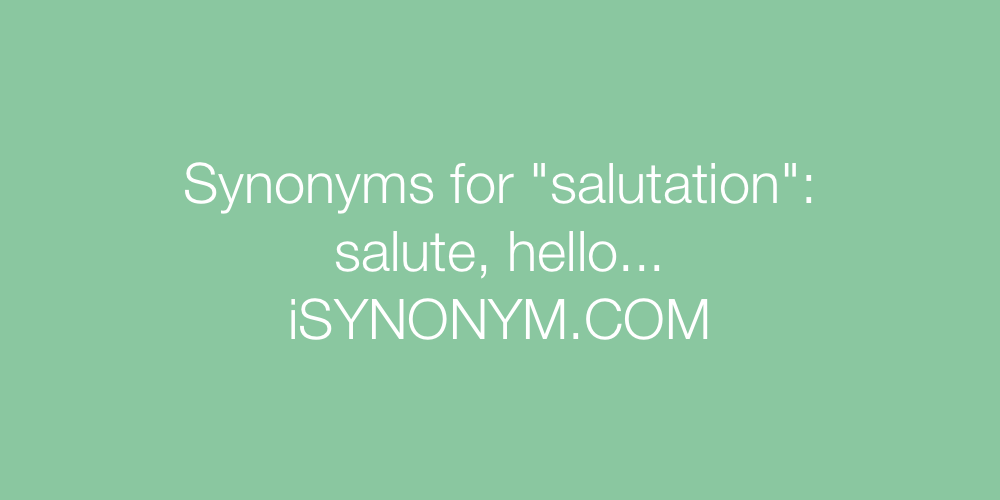 Synonyms salutation