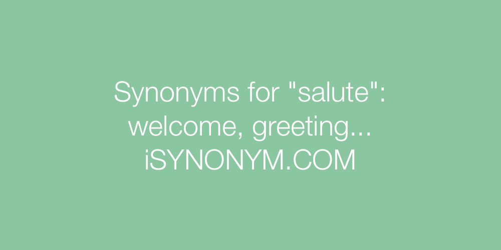 Synonyms salute
