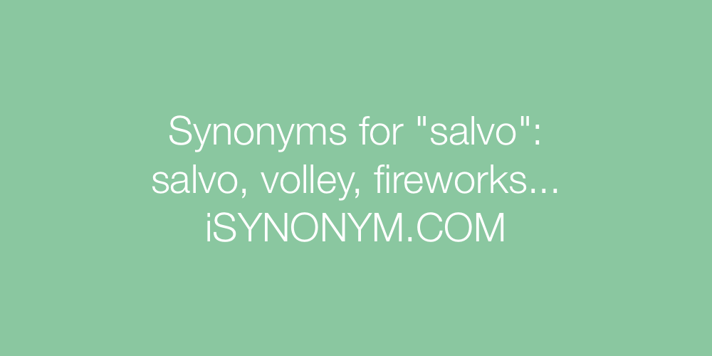 Synonyms salvo