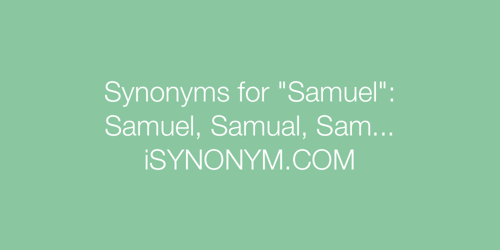 Synonyms Samuel