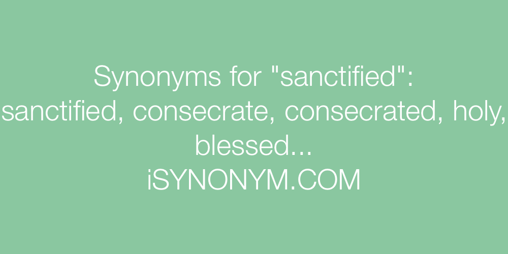 Synonyms sanctified