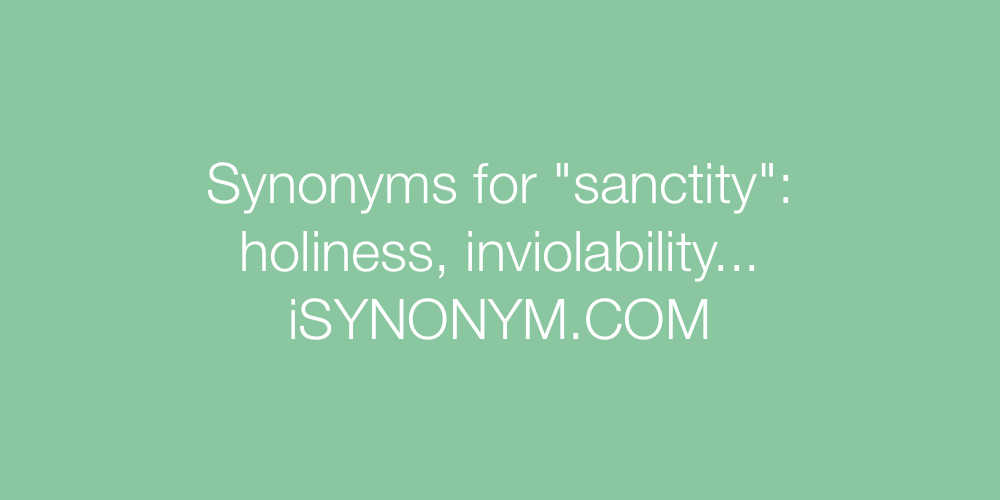 Synonyms sanctity