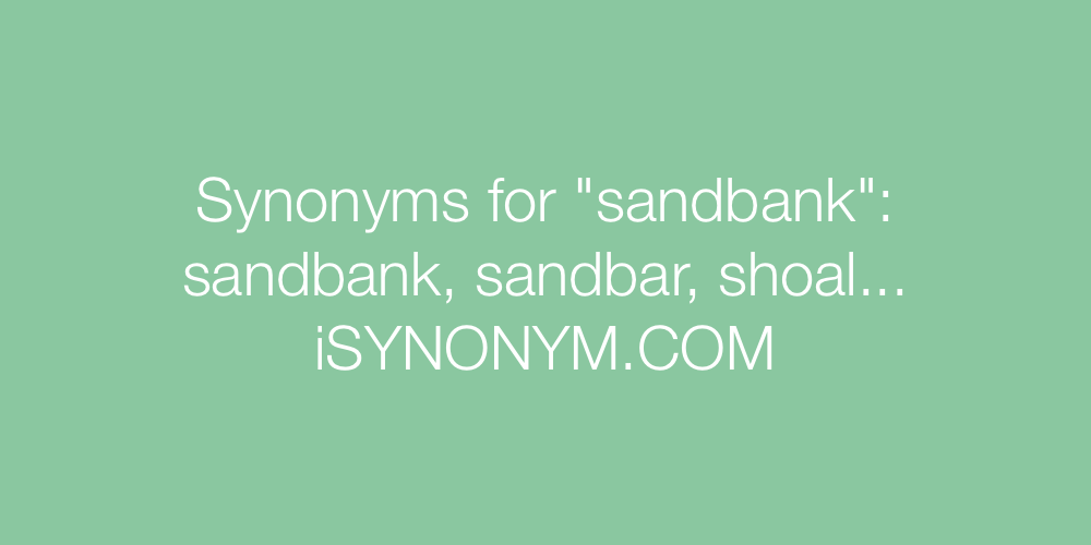 Synonyms sandbank
