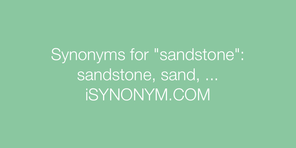 Synonyms sandstone