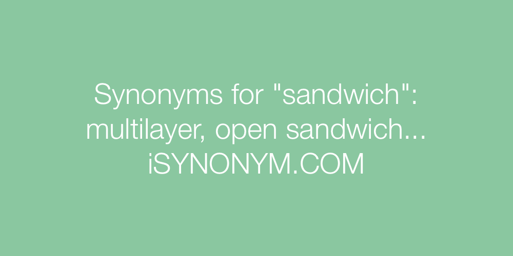 Synonyms sandwich