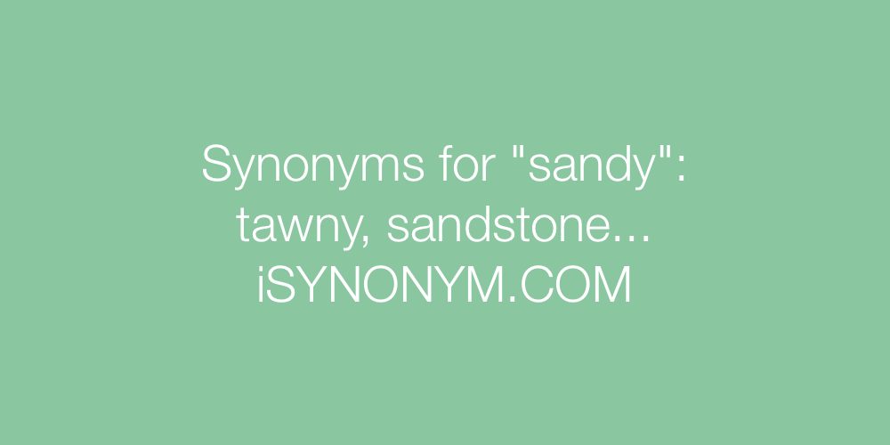 Synonyms sandy