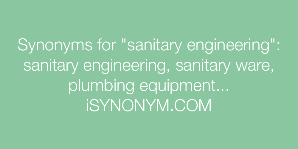 Synonyms sanitary engineering