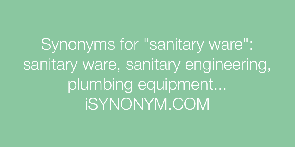 Synonyms sanitary ware