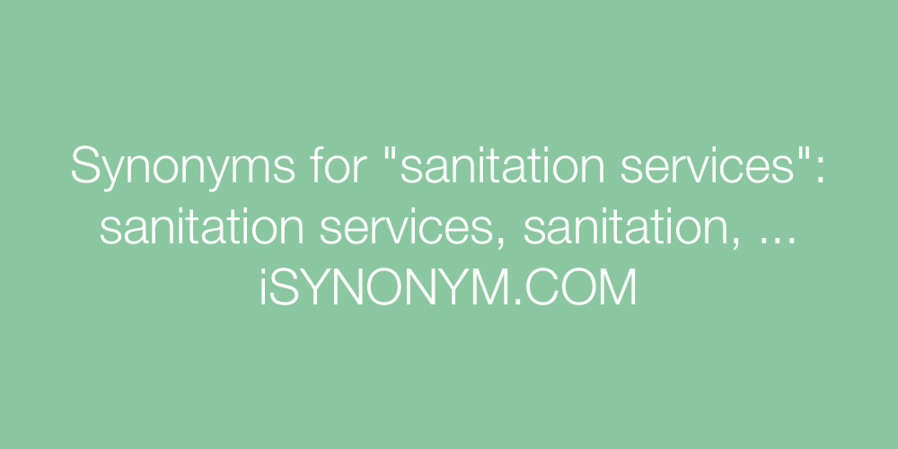 Synonyms sanitation services