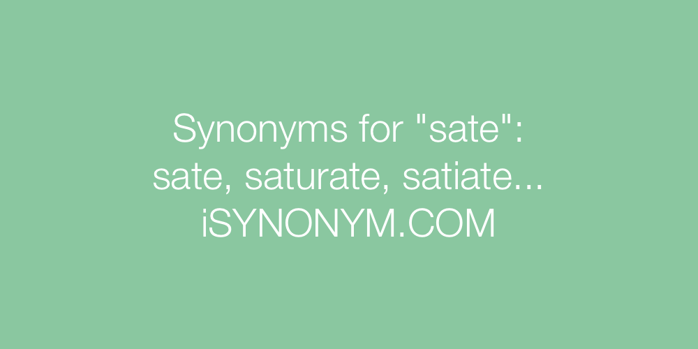 Synonyms sate