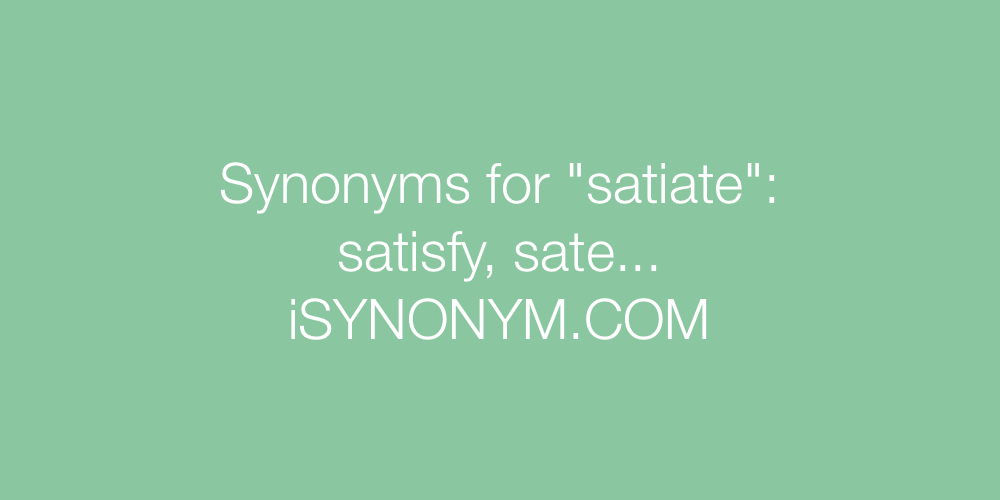 Synonyms satiate