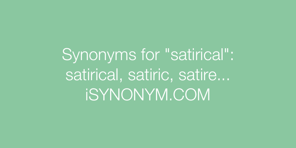 Synonyms satirical