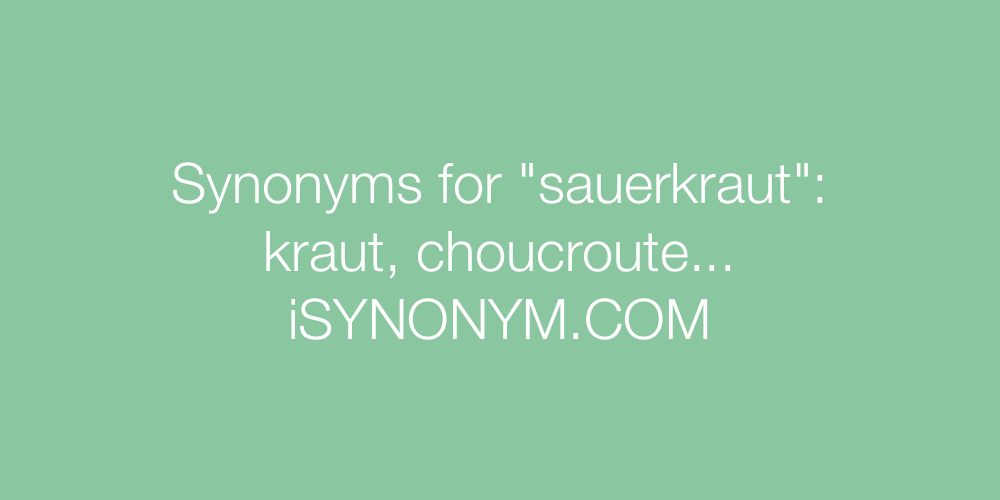 Synonyms sauerkraut