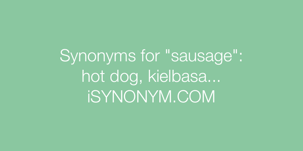 Synonyms sausage