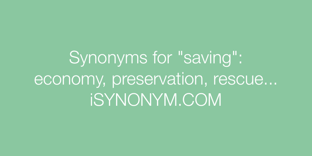 Synonyms saving