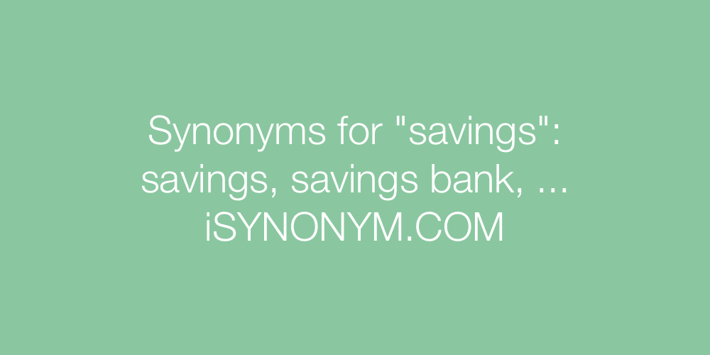 Synonyms savings