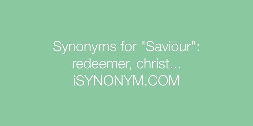 Synonyms Saviour